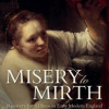 Misery to Mirth – A hidden history of recovery from illness