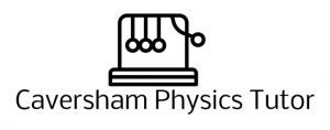 Caversham Physics Tutor